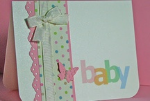 New Baby Cards / by Sarah Piggott