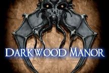 Darkwood Manor  / by Katie Fleming