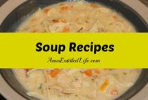 Soup Recipes / Tasty, filling and delicious, these soup recipes are an appetizer or a meal!  http://www.annsentitledlife.com/recipes/  | Soup Recipes | Stew Recipes | Chili Recipes