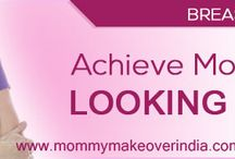 Mommy makeover surgery / Mommy Makeover is surgery/ procedure based in Mumbai, India to restore your pre pregnancy look. It is a combination of cosmetic surgery like breast augmentation/implant, tummy tuck, Liposuction, Breast Lift, Breast Reduction, Labiaplasty, Vaginoplasty, Skin Treatment.