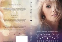 A Heart's Forgiveness (A Chance Novel) / Brett & Julie's story of love and second chances.