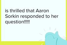 Sorkin Rules / Words and wisdom from Aaron Sorkin