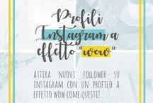 Instagram / Consigli e tips per usare al meglio Instagram per promuovere la tua attività e i tuoi prodotti.
