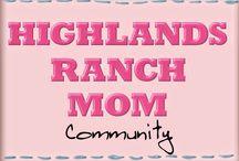 Highlands Ranch Mom / Highlands Ranch Mom
