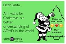 ADD/ADHD / by Robyn Adams