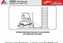 Yükleme ve Boşaltma Manevra Kuralları / Forklift Kullanırken Yükleme ve Boşaltmada Dikkat Edilmesi Gereken Genel Güvenlik Kuralları. Önce İş Güvenliği!