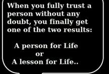 Life Quotes / by Becky Feduke-Hamrick