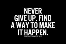 NEVER GIVE UP ATTITUDE.