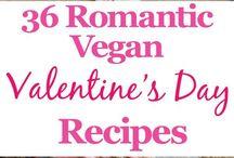 Vegan Valentine Recipes / Ideas for a Vegan Valentine celebration. Vegan desserts, vegan dinner, romantic vegan desserts, surprise vegan dinner.