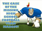 The Case of the Missing High School Football Team Mascot (All Boy, Ages 11+)- Teen Mystery Party / An entertaining all boy non-murder football mystery party game for 6-9 boys ages 11-16. There is also an optional girl character (cheerleader) that may be expanded to up to 6 girl characters.