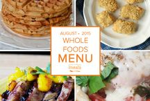 Whole Foods August 2015 Menu / by Once A Month Meals