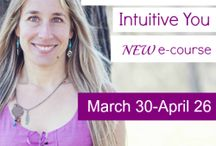 30 Days To A More Intuitive You / Intuitive Tips