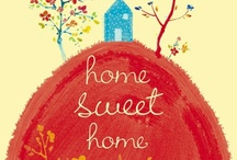 home.sweet.home / by Megan Tallent