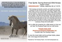 Free Spirits: Saving America's Wild Horses / Join us for a one-night only showing of Free Spirits: Saving America's Wild Horses on September 8th at 7:30 at the Pageant Theater in Chico, CA.    66 Tickets must be sold by September 1st at 5:00 PM to bring the movie to Chico.  Movie trailer and tickets can be found at: www.tugg.com/events/37814