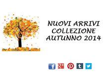 ANTEPRIMA COLLEZIONE AUTUNNO 2014 / anteprima collezione autunno 2014