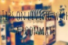 """Living With a Roommate(s) / """"It was the best of times, it was the worst of times..."""" We all have our ups and downs with roommates but it only makes things better to make the best of it."""