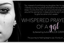 Teasers for Whispered Prayers of a Girl
