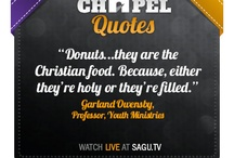 SAGU Chapel Quotes / by SAGU EDU