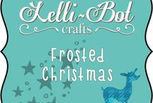 Frosted Christmas / This is one of the Lelli-Bot Crafts 2015 Christmas Kits