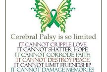 Cerebral Palsy/Disabilities / by deana cantrell