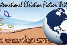 International Christian Fiction Writers' Blog / The blog where International Christian writers share their thoughts, advice, encouragement, a great place to stop by.
