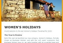 Women's Holidays Newsletters to read / Get all the news about our latest trips. Subscribe to our Newsletter or email info@womensholidays.com