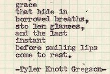 Tyler Knott Gregson / by Rachael Young