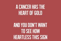 •cancer• / I'm a cancer and I'm pround of it