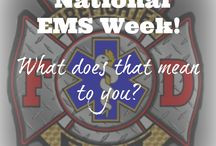 Celebrate Fire Fighter/EMS profession / Ways to recognize, celebrate and show appreciation to your local Fire Fighters and EMS professionals in your community.