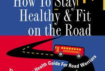 Healthy & Fit on the Road / Dr. Jo's the author of How to Stay Healthy & Fit on the Road. Here are some of her tips...
