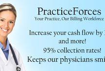 PracticeForces Medical Billing / PracticeForces is located in Clearwater, Florida and we have been serving physicians in all types of specialties throughout the United States since 2003, including Gastroenterology, Internal Medicine, Anesthesia, Pulmonary, Podiatry, Cardiology, Radiology, Pediatrics and many more.  Our revenue cycle management team serves Hospitalists, Surgeons, and Clinics from one physician practices, multiple physician practices and larger hospital groups. We are proud members of HIMSS, HBMA and MGMA.