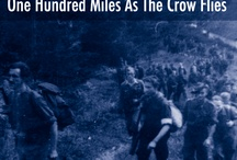 A Hundred Miles As The Crow Flies / Images of the Greatest Escape