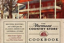 Vermont Country Store Cookbook / About my new book, The Vermont Country Store Cookbook.