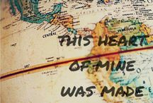 This heart of mine was made to travel / I haven't been everywhere, but it's on the list.
