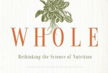 Books / Books on nutrition, health and wellness that I have read or would like to read.