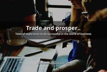 1000 Business Experiences to Help You Succeed / Trade and prosper..  Tales of experience to be successful in the world of business