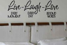 Live Laugh Love / by Tawana Underhill