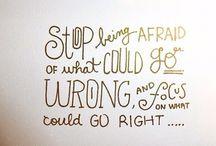 Inspiration... Cuz I need it sometimes ;-) / by Jennifer Wahl