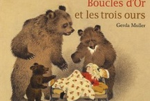 Conte Boucle d'or et les trois ours  / Goldilocks and the Three Bears
