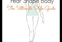 Pear Shaped / Fashion and style for pear shaped bodies