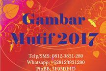 gambar mutif 2017 / gambar mutif 2017  Telp/SMS: 0812-3831-280 Whatsapp: +628123831280 PinBB: 5F03DE1D