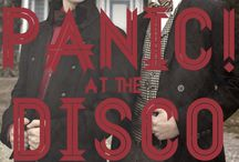 PANIC! At the Disco / by Taylor Wilkes