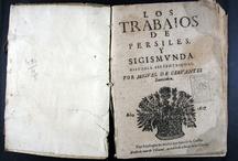 Apadrinat! Los Trabajos de Persiles y Sigismunda / Edició contrafeta de la prínceps de l'obra de Cervantes. És coneguda arreu per l'ornament xilogràfic de la portada: un cistell amb flors. Respecte a l'original, presenta diferències a la portada, als preliminars, al nombre de folis i l'absència de colofó, afegint-hi una deficient qualitat del paper i de la impressió. Malgrat això, la seva raresa rau en la correcció del text, que és millor que en l'edició original. Jaume Moll situa  la seva data real d'impressió el 1668, aproximadament.