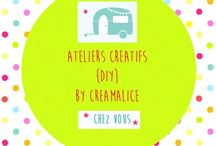 + Ateliers {DIY} by Créamalice +