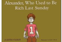 Alexander Who use to Be Rich / by Priscilla Shiogi