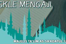 Majelis Talim As-Sa'adatul 'Ummah / Kajian Al Qur'an Makanan Ringan