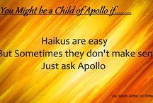 You Might be a Child of Apollo if...