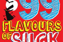 "99 Flavours of Suck / ""Embarrassed on national TV, freakishly ugly and doomed to a life of itchy shame, Kane is convinced there's just one person who can save him. If only she didn't hate his guts...""99 Flavours of Suck is a funny novel for teens written by Tania Hutley."