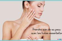 Soin de la peau / Pour prendre soin de sa peau grâce aux huiles essentielles