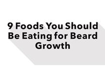 Nutrition for Beard Growth / A healthy diet is important if you want to grow a long, healthy beard.